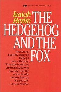 Философия Берлина Исайя и его рассказ про лис и ежей